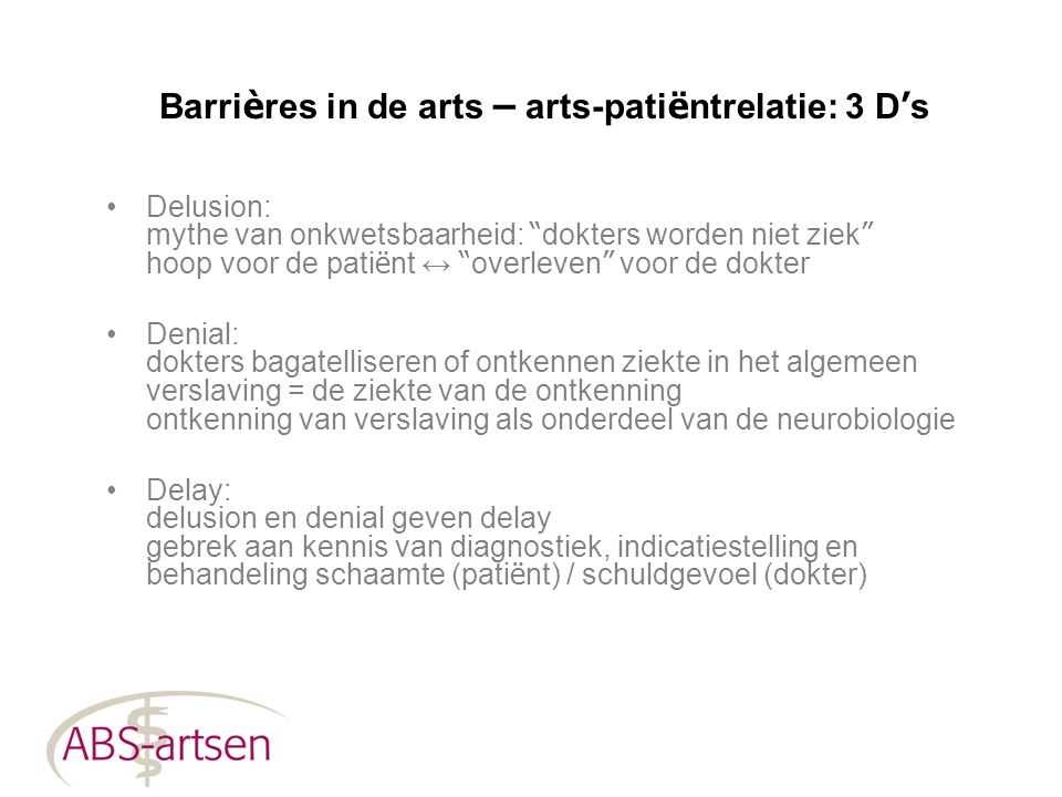 Barrières in de arts – arts-patiëntrelatie: 3 D's