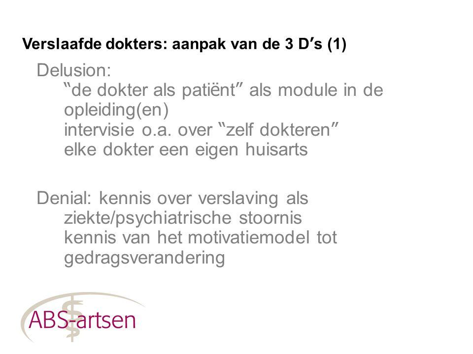 Verslaafde dokters: aanpak van de 3 D's (1)