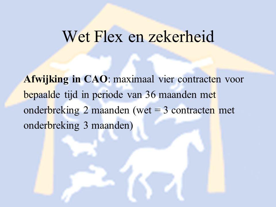 Wet Flex en zekerheid Afwijking in CAO: maximaal vier contracten voor