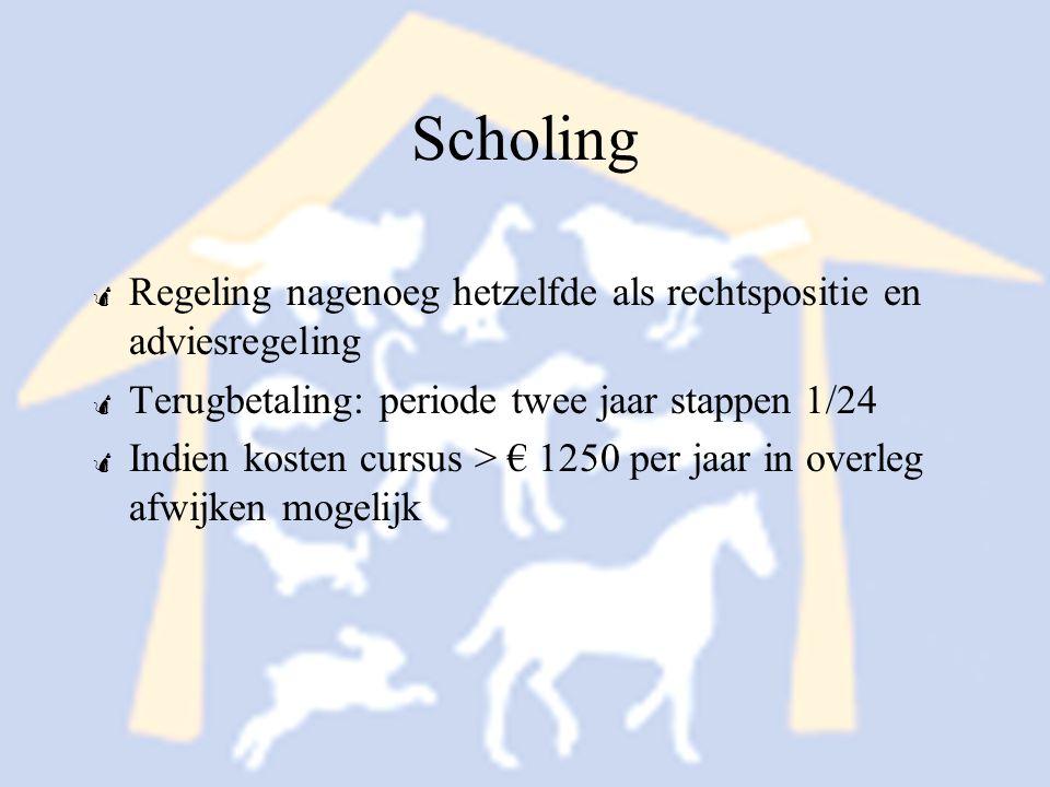 Scholing Regeling nagenoeg hetzelfde als rechtspositie en adviesregeling. Terugbetaling: periode twee jaar stappen 1/24.