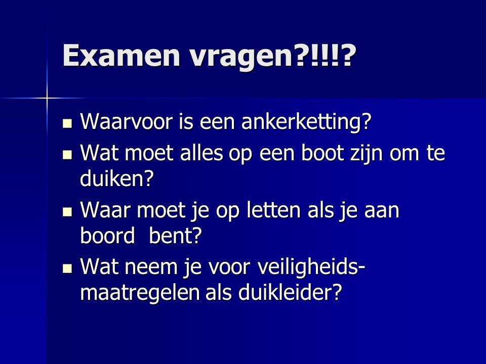 Examen vragen !!! Waarvoor is een ankerketting