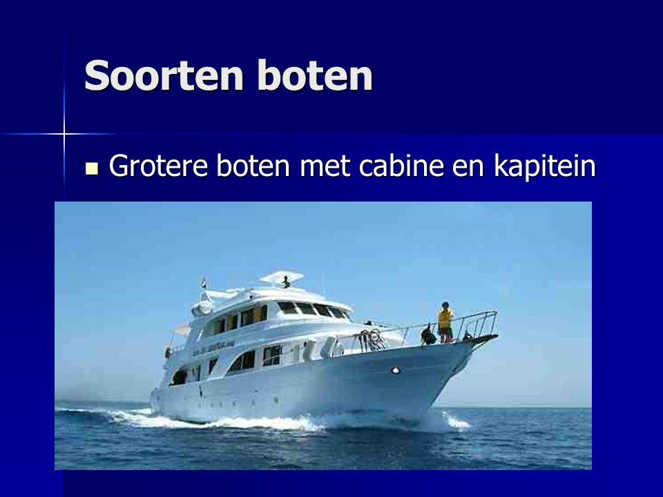 Soorten boten Grotere boten met cabine en kapitein