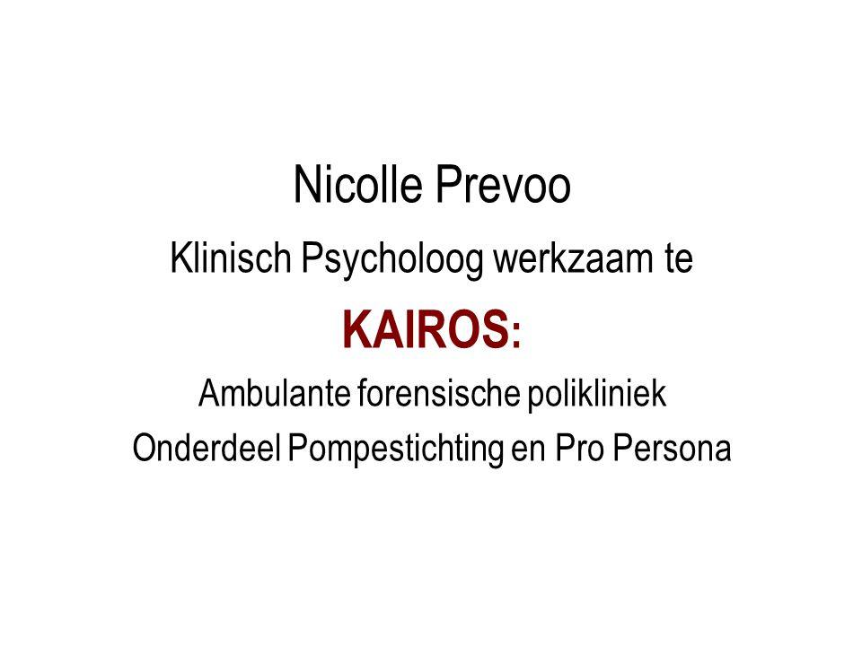 Nicolle Prevoo KAIROS: Klinisch Psycholoog werkzaam te
