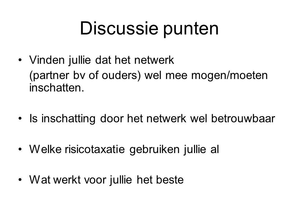 Discussie punten Vinden jullie dat het netwerk