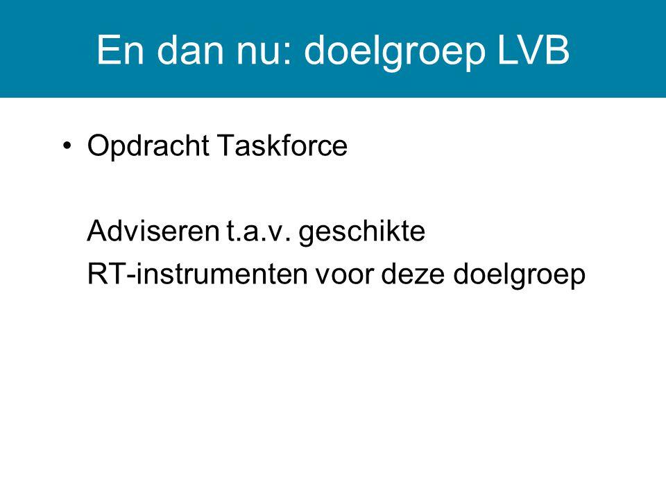 En dan nu: doelgroep LVB