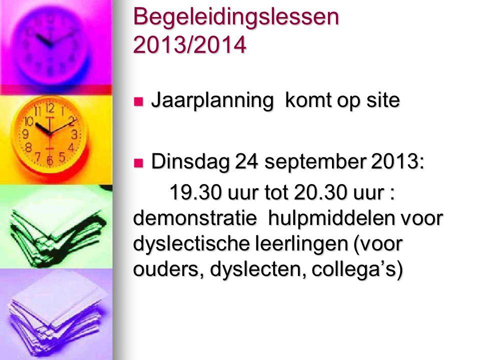 Begeleidingslessen 2013/2014 Jaarplanning komt op site