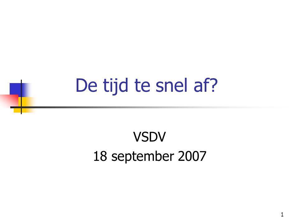 De tijd te snel af VSDV 18 september 2007