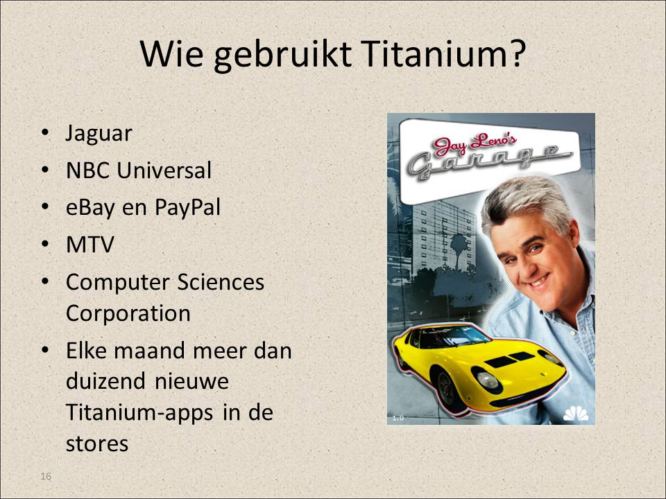 Wie gebruikt Titanium Jaguar NBC Universal eBay en PayPal MTV