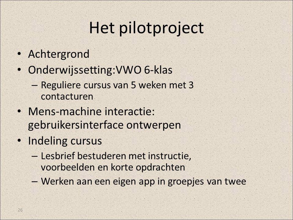 Het pilotproject Achtergrond Onderwijssetting:VWO 6-klas