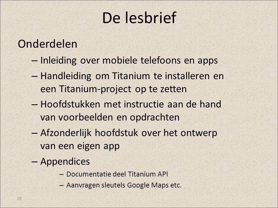 De lesbrief Onderdelen Inleiding over mobiele telefoons en apps