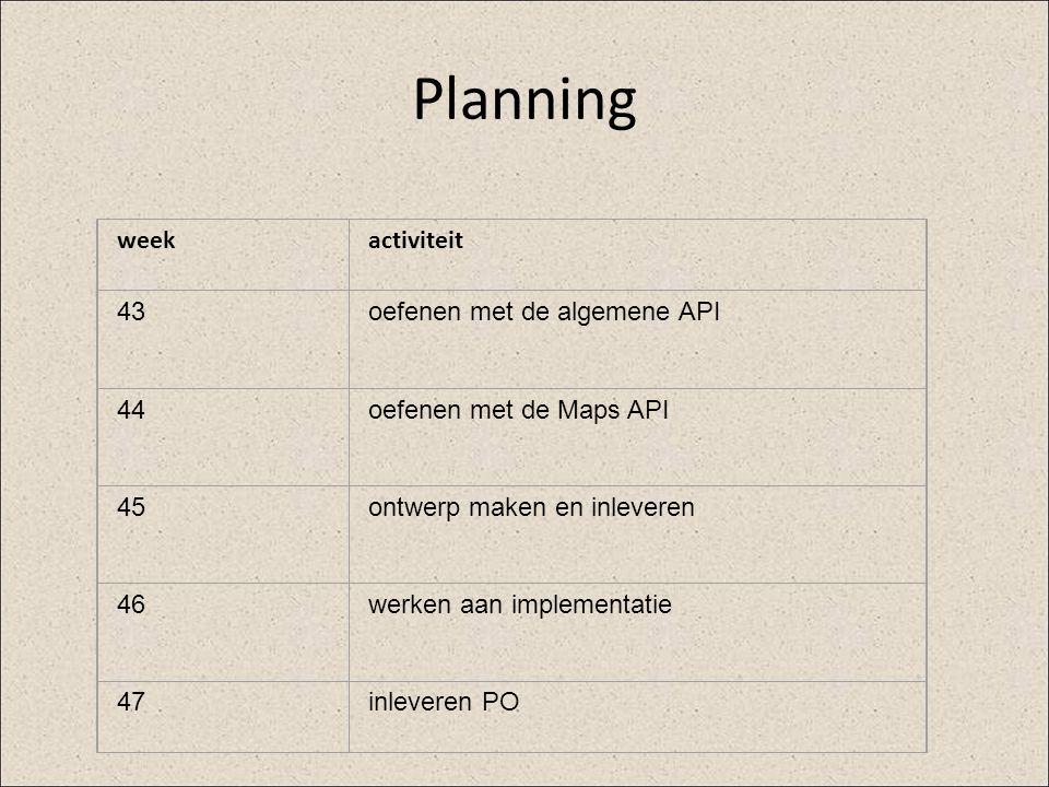 Planning week activiteit 43 oefenen met de algemene API 44