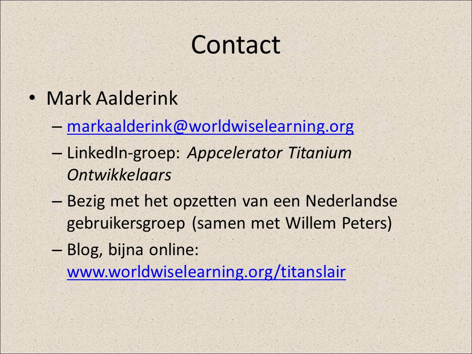 Contact Mark Aalderink markaalderink@worldwiselearning.org