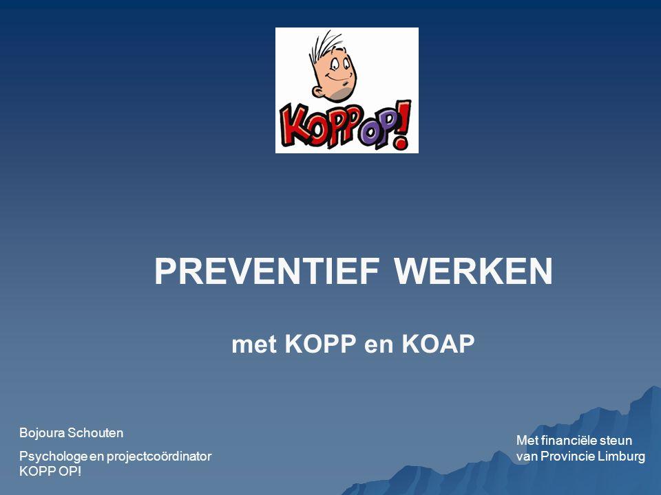 PREVENTIEF WERKEN met KOPP en KOAP