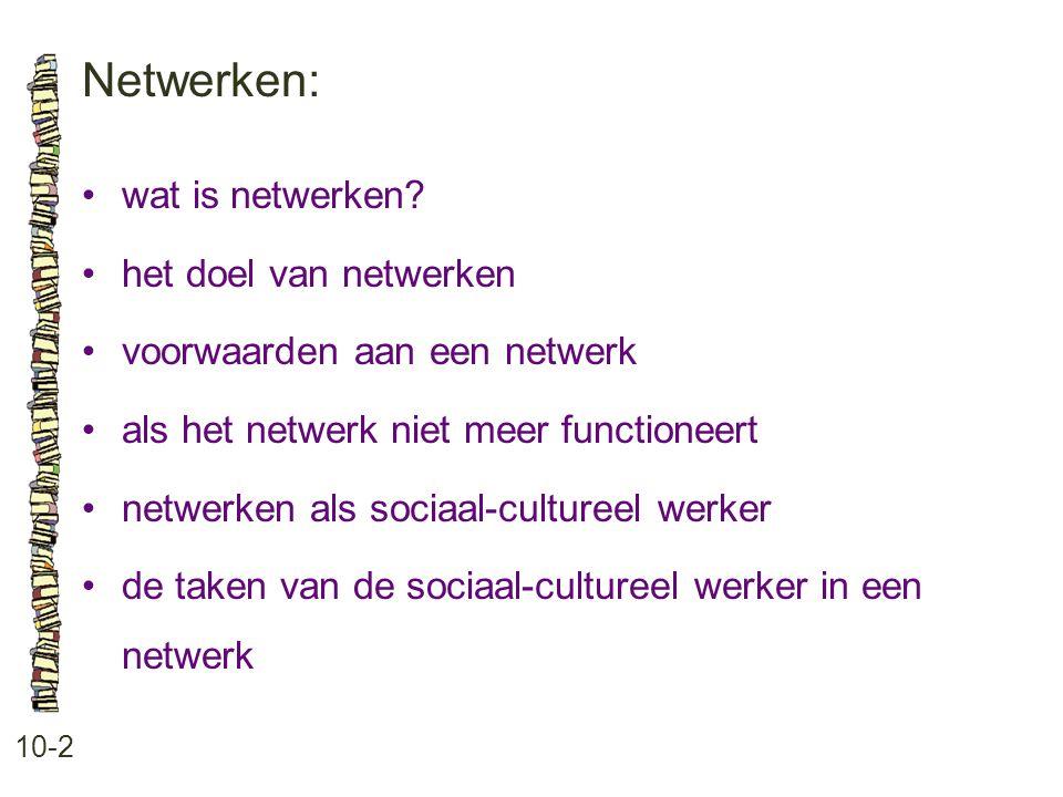 Netwerken: • wat is netwerken • het doel van netwerken