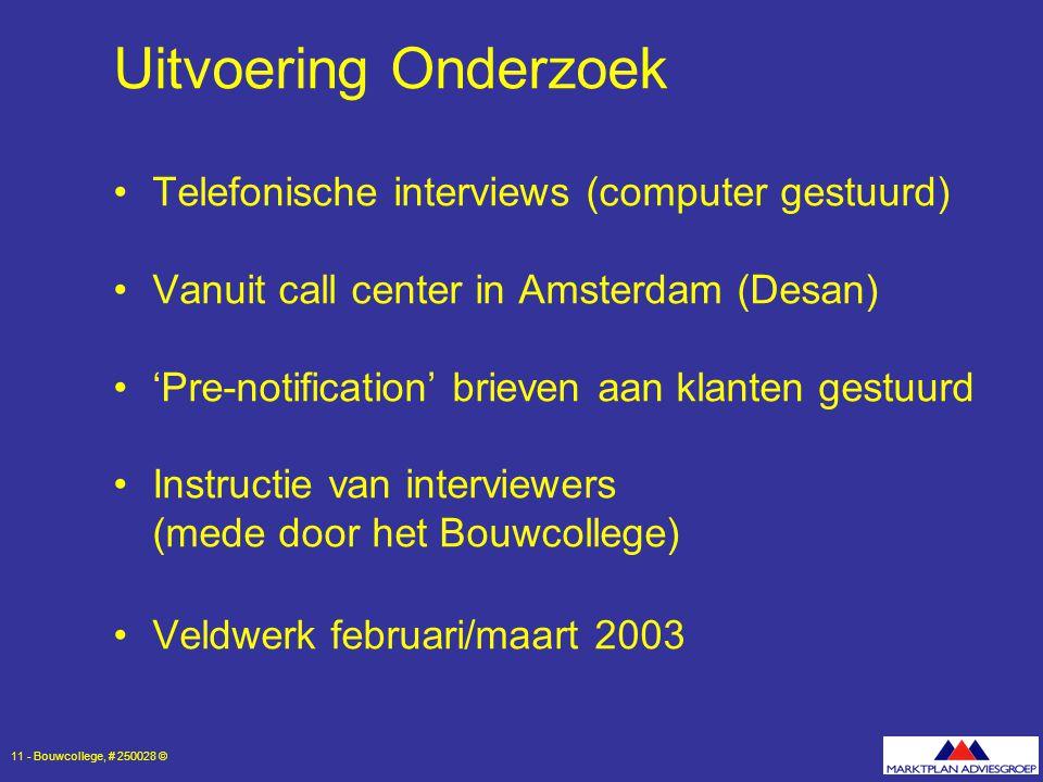 Uitvoering Onderzoek Telefonische interviews (computer gestuurd)