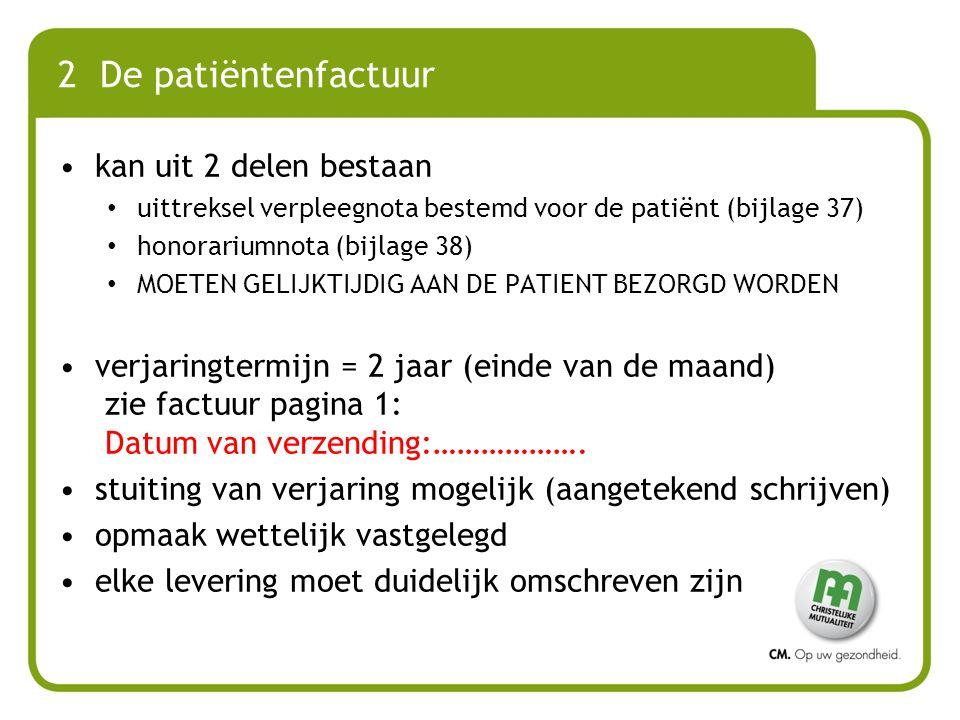 2 De patiëntenfactuur kan uit 2 delen bestaan
