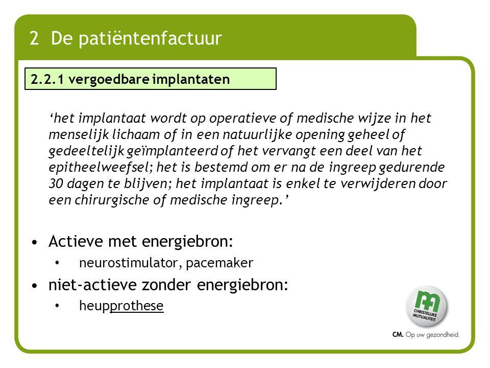 2 De patiëntenfactuur Actieve met energiebron: