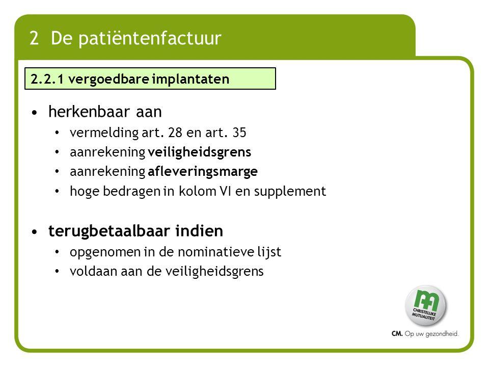 2 De patiëntenfactuur herkenbaar aan terugbetaalbaar indien