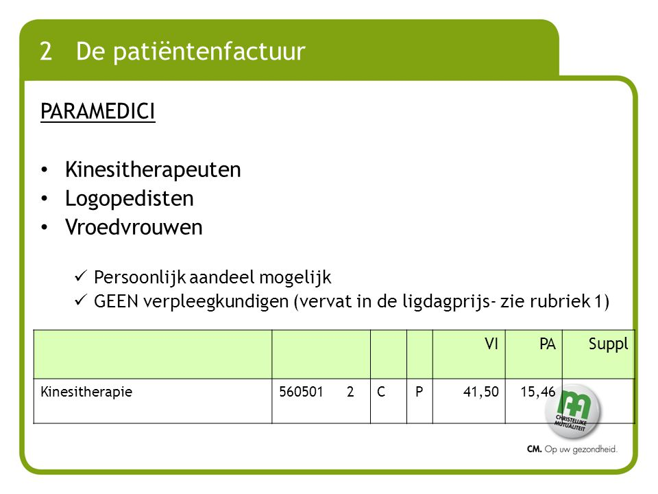 2 De patiëntenfactuur PARAMEDICI Kinesitherapeuten Logopedisten