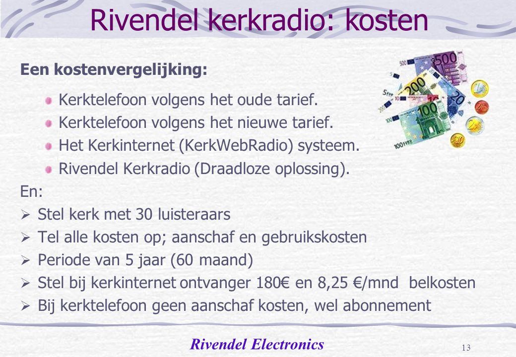 Rivendel kerkradio: kosten
