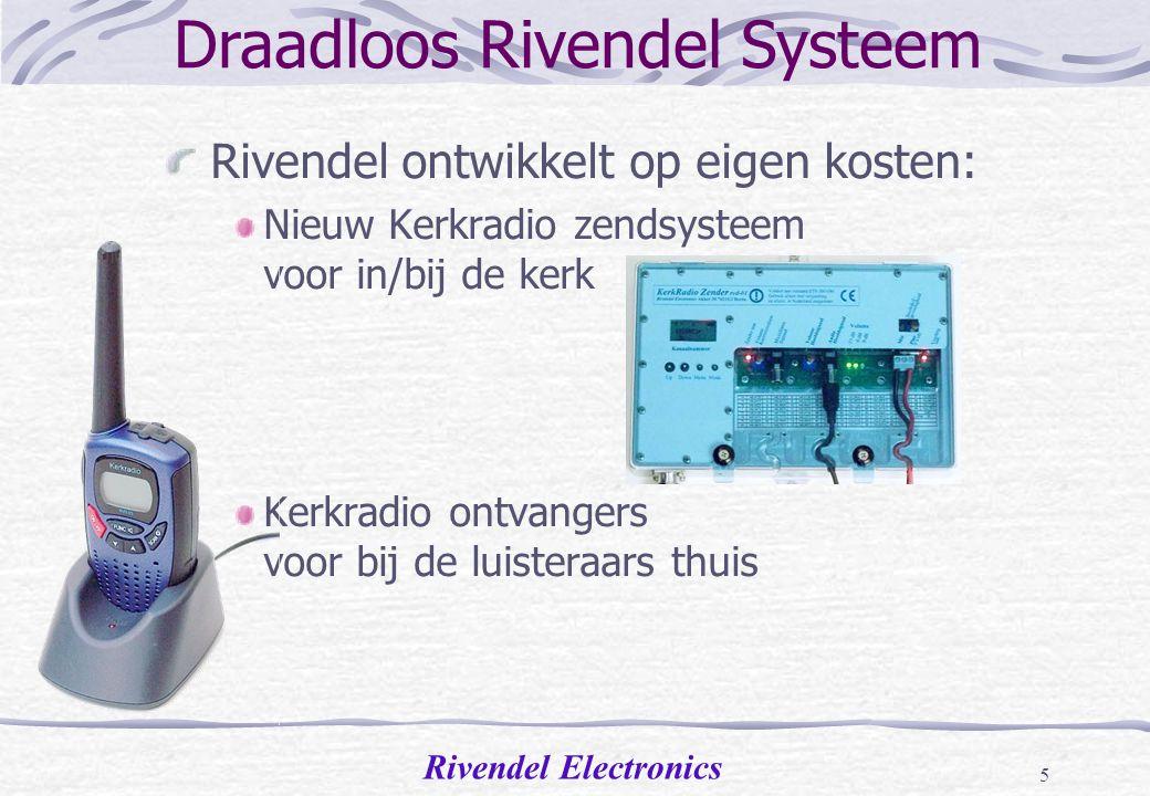 Draadloos Rivendel Systeem