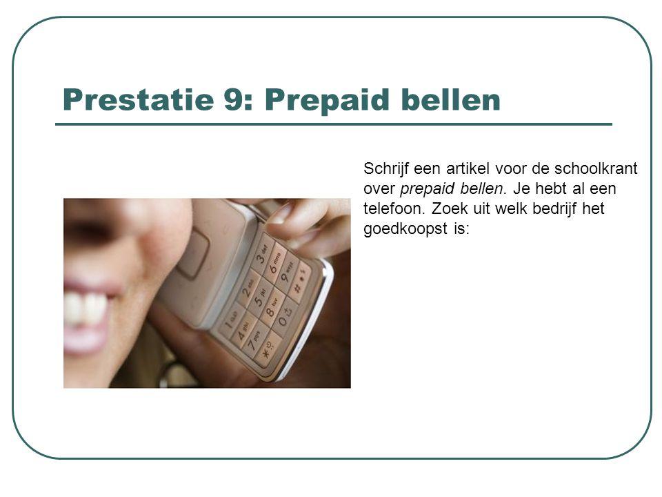 Prestatie 9: Prepaid bellen