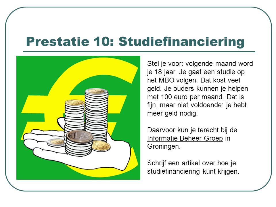 Prestatie 10: Studiefinanciering