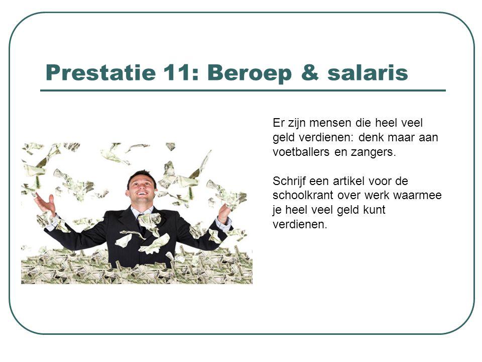 Prestatie 11: Beroep & salaris