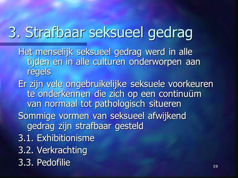 3. Strafbaar seksueel gedrag