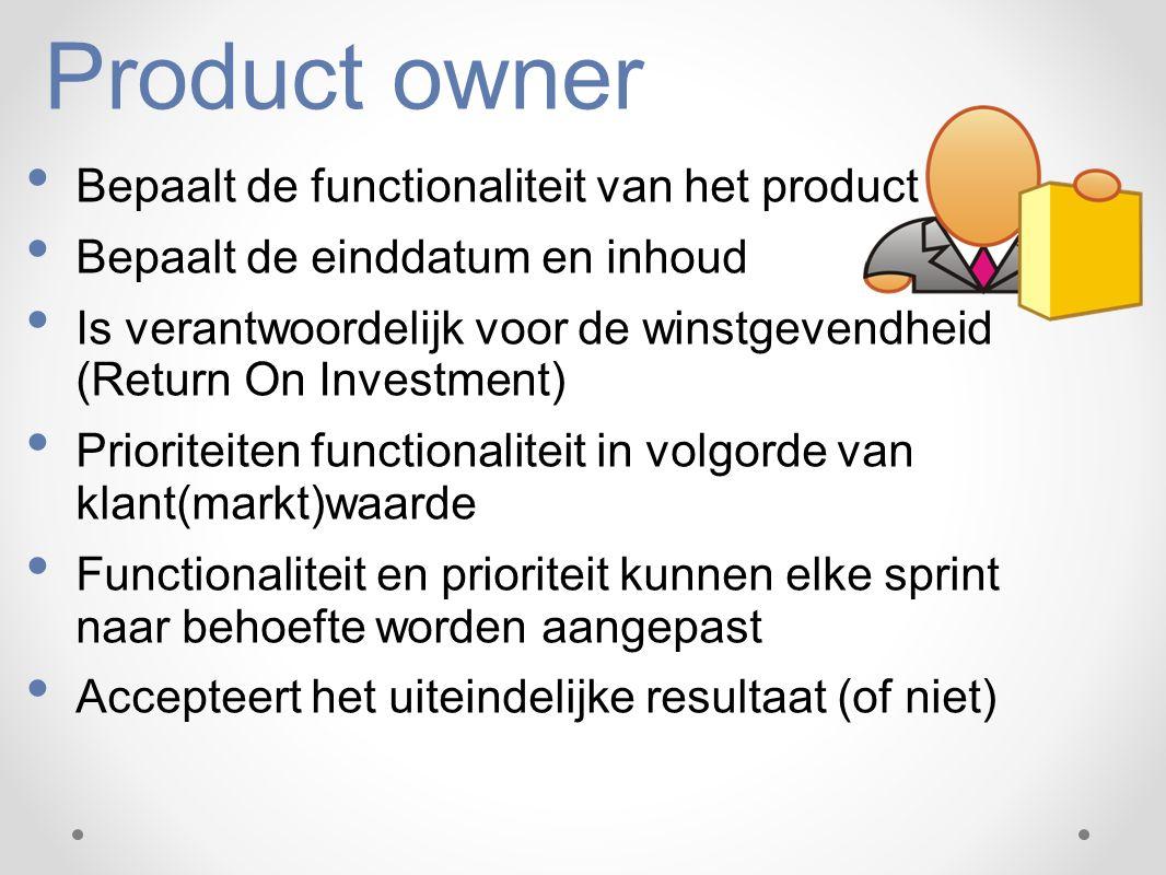 Product owner Bepaalt de functionaliteit van het product