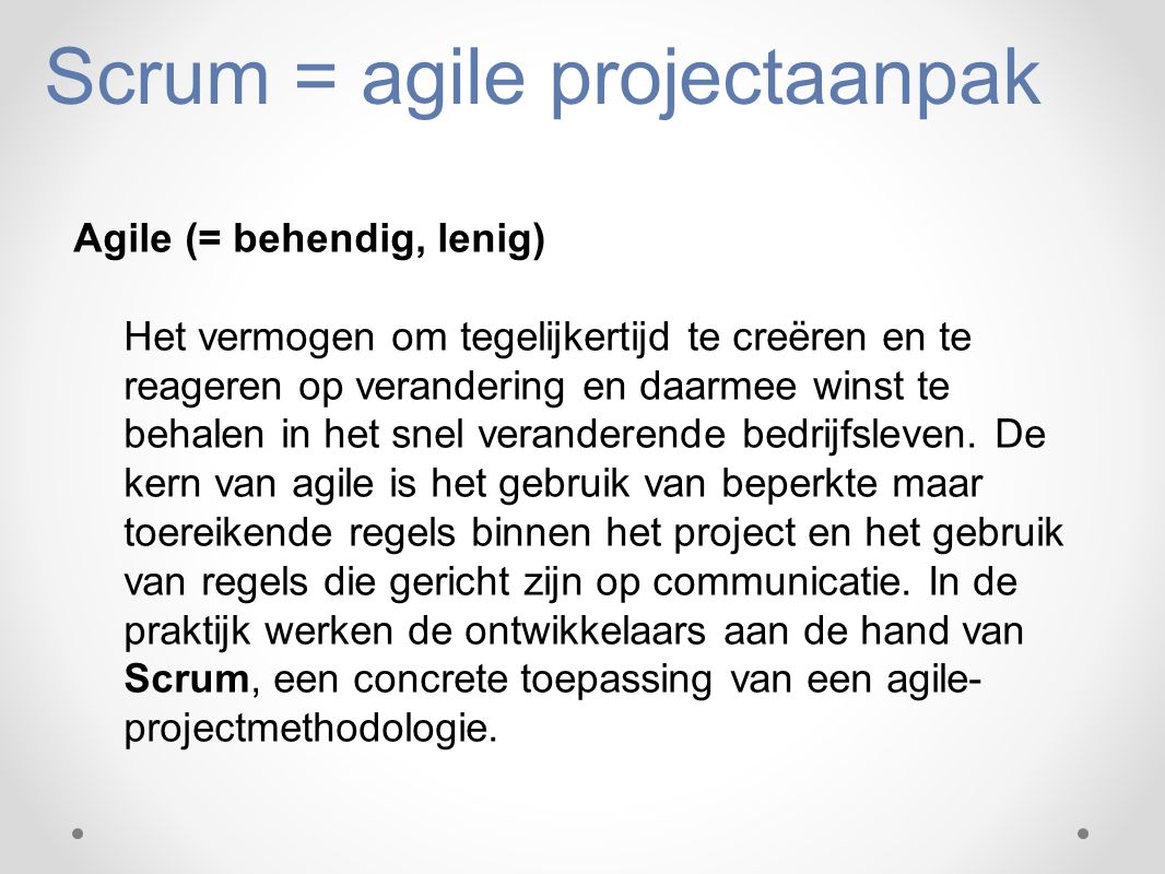 Scrum = agile projectaanpak