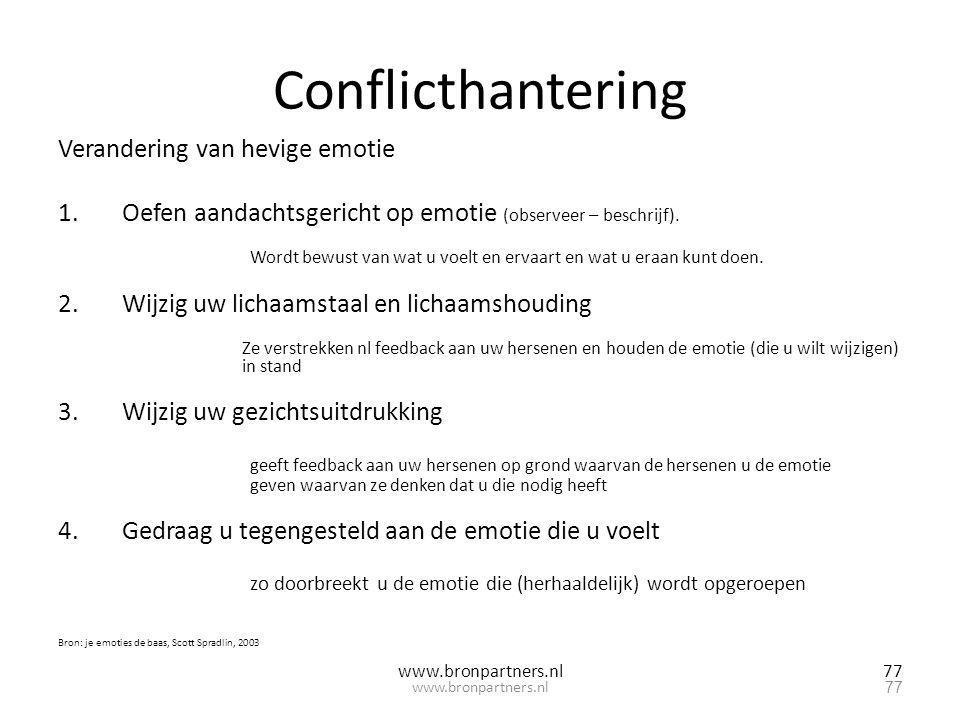 Conflicthantering Verandering van hevige emotie