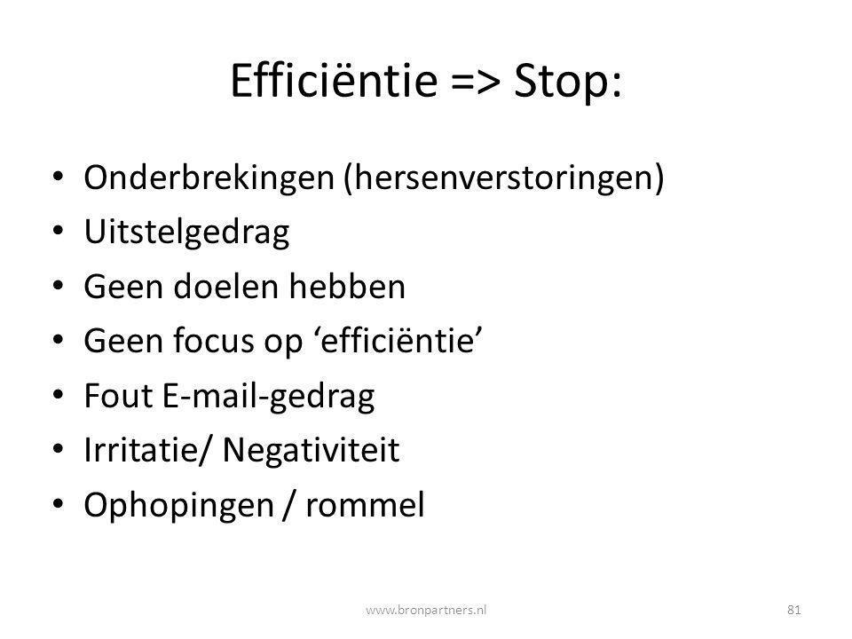 Efficiëntie => Stop:
