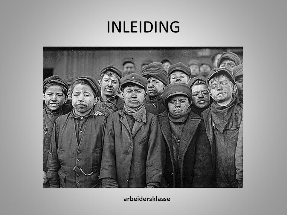 INLEIDING arbeidersklasse