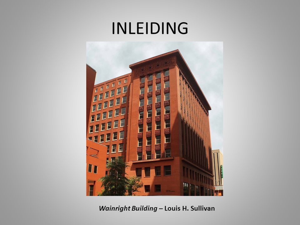 Wainright Building – Louis H. Sullivan