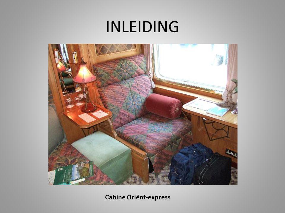 INLEIDING Cabine Oriënt-express