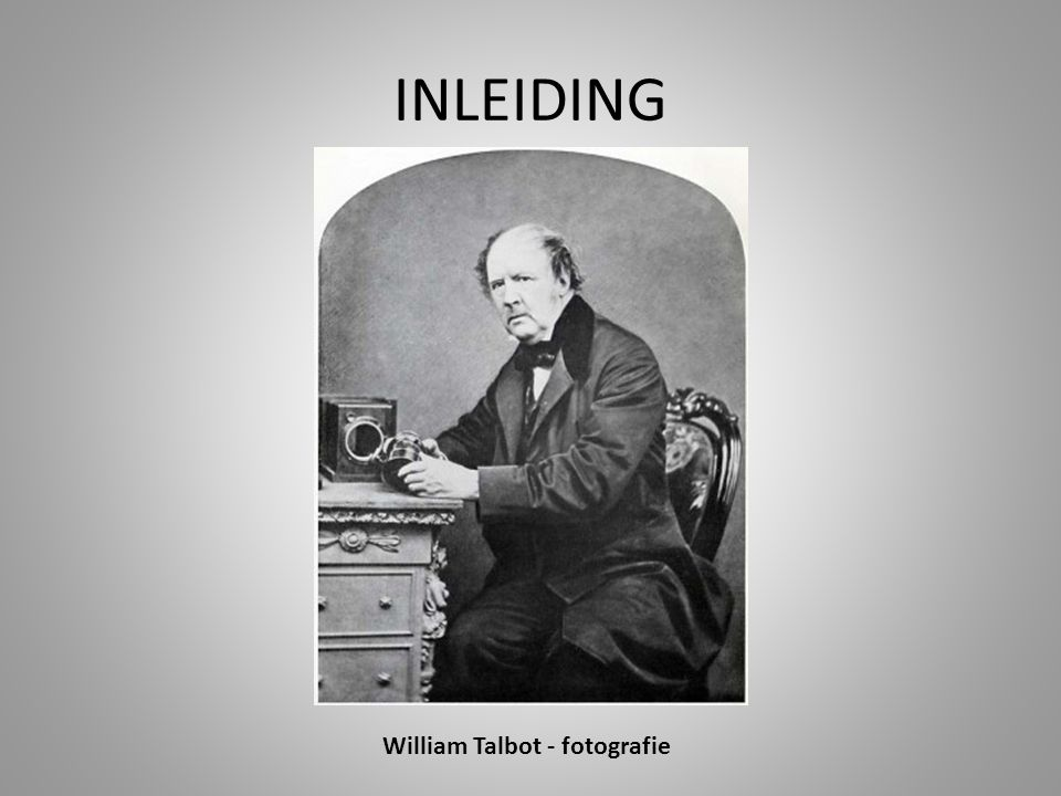 INLEIDING William Talbot - fotografie