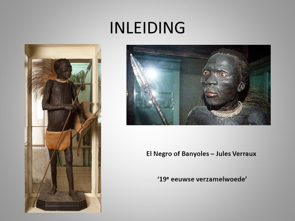 El Negro of Banyoles – Jules Verraux '19e eeuwse verzamelwoede'