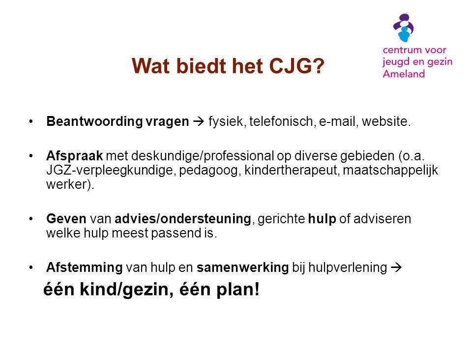 Wat biedt het CJG Beantwoording vragen  fysiek, telefonisch, e-mail, website.