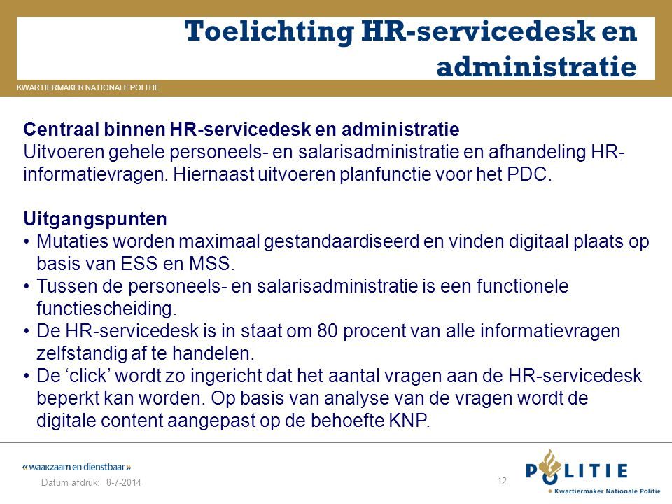 Toelichting HR-servicedesk en administratie