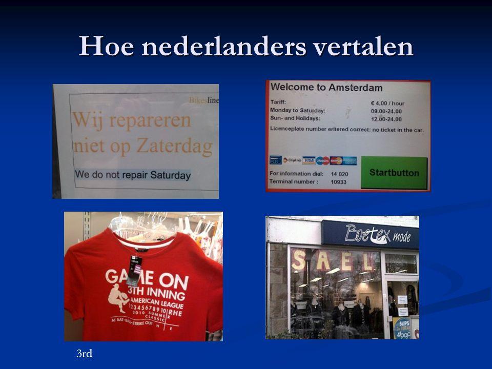 Hoe nederlanders vertalen