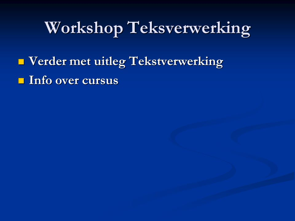 Workshop Teksverwerking