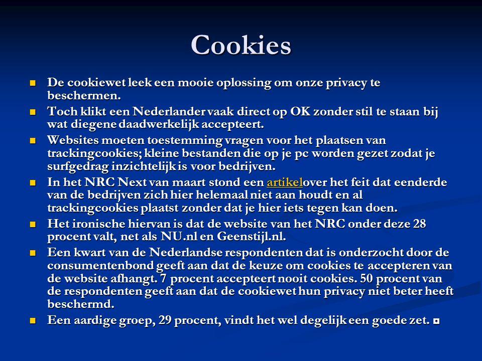 Cookies De cookiewet leek een mooie oplossing om onze privacy te beschermen.