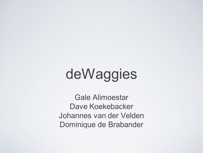 deWaggies Gale Alimoestar Dave Koekebacker Johannes van der Velden
