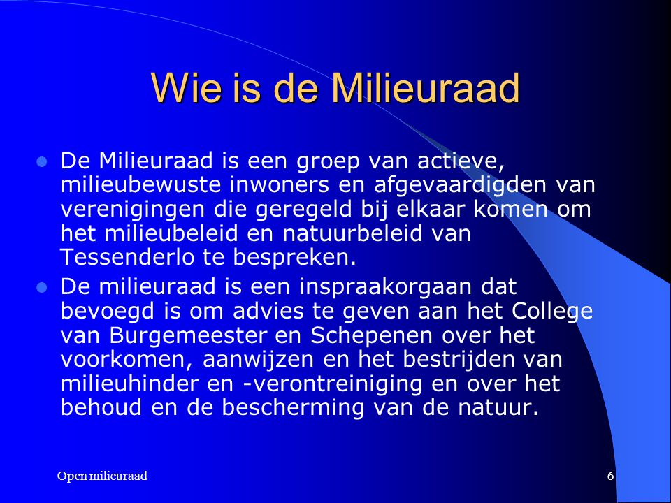 Wie is de Milieuraad