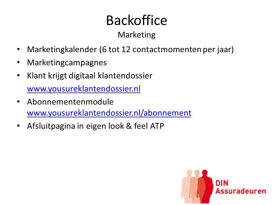 Backoffice Marketing Marketingkalender (6 tot 12 contactmomenten per jaar) Marketingcampagnes. Klant krijgt digitaal klantendossier.