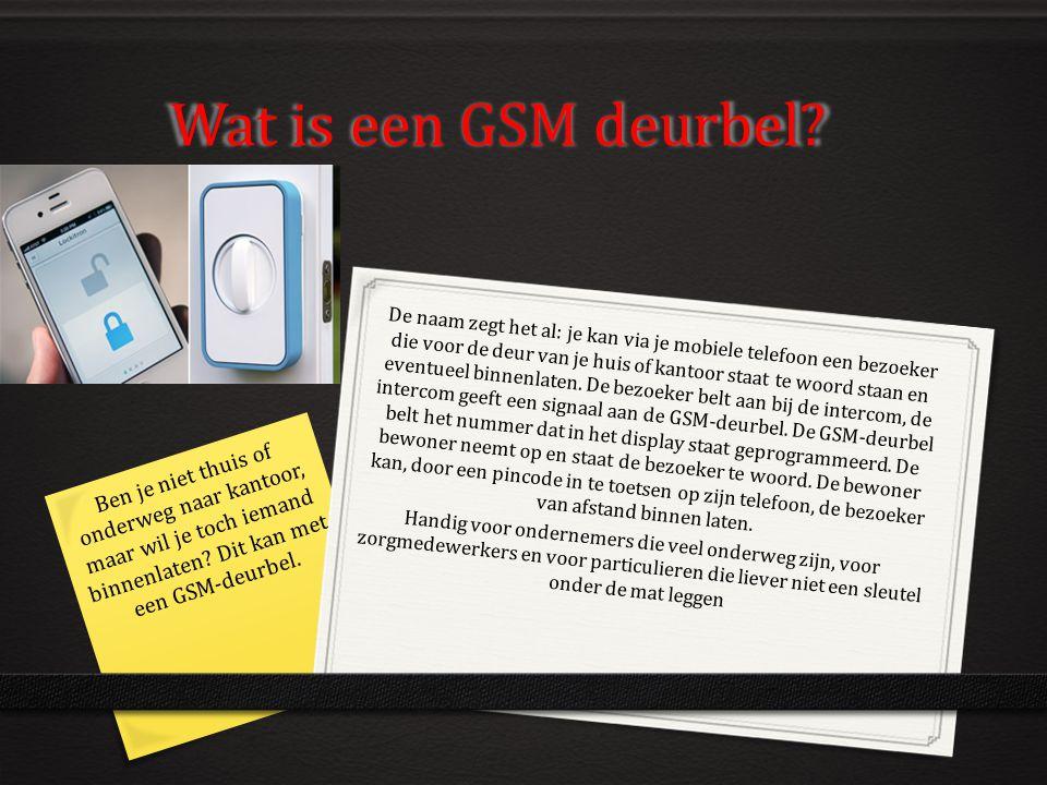 Wat is een GSM deurbel