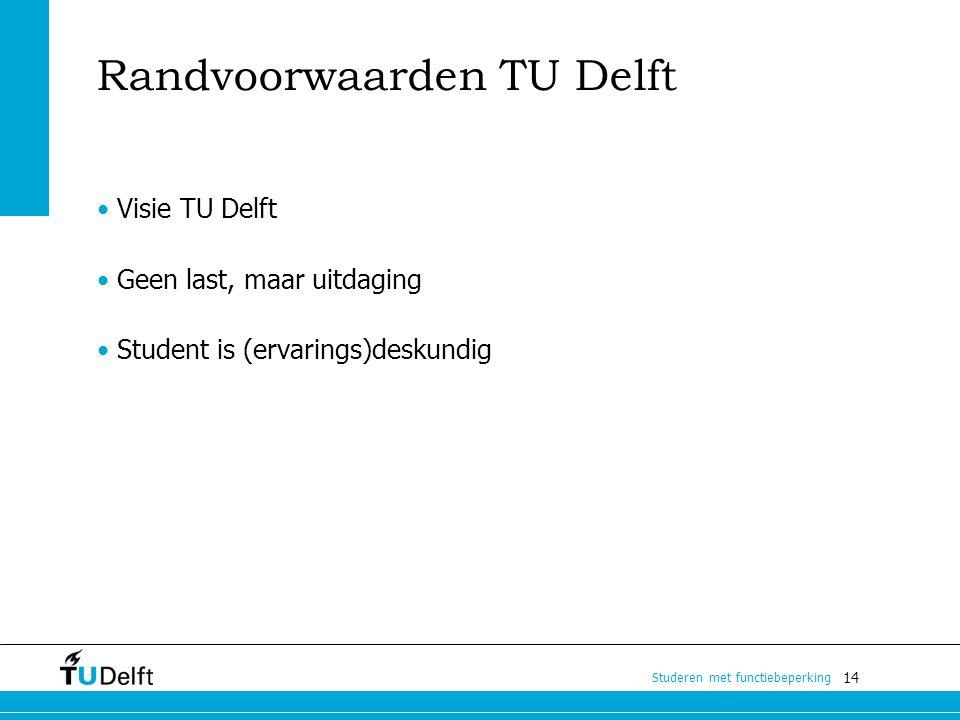 Randvoorwaarden TU Delft