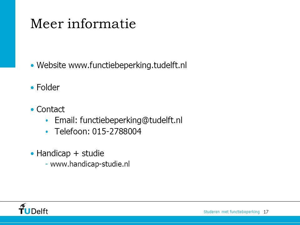 Meer informatie • Website www.functiebeperking.tudelft.nl Folder