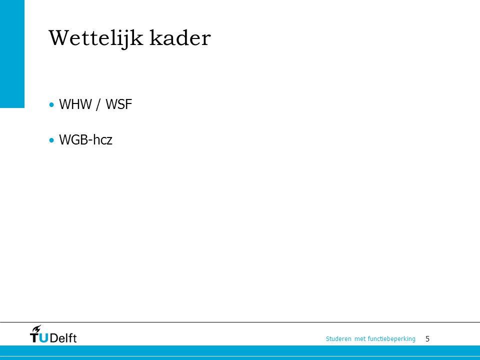 Wettelijk kader WHW / WSF WGB-hcz
